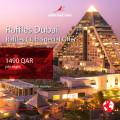 Raffles Dubai Special Offer