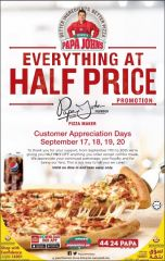 EVERYTHING at HALF PRICE - Papa Johns Pizza